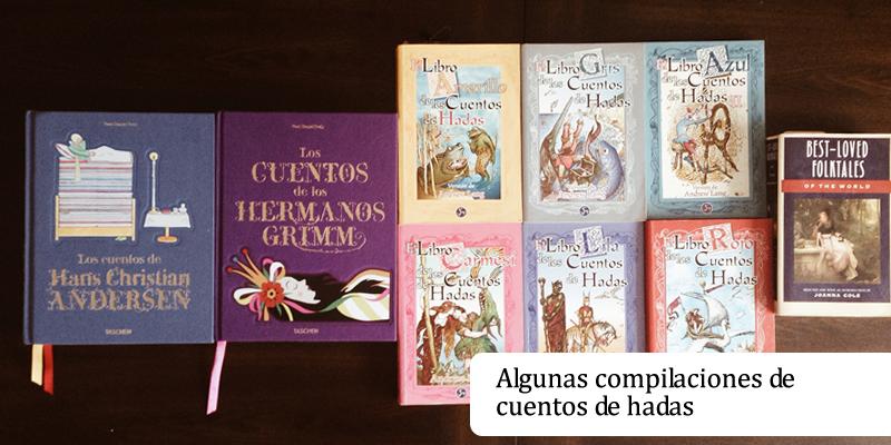 Algunas compilaciones de cuentos de hadas.