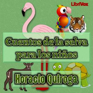 Cuentos de la selva de Horacio de Quiroga