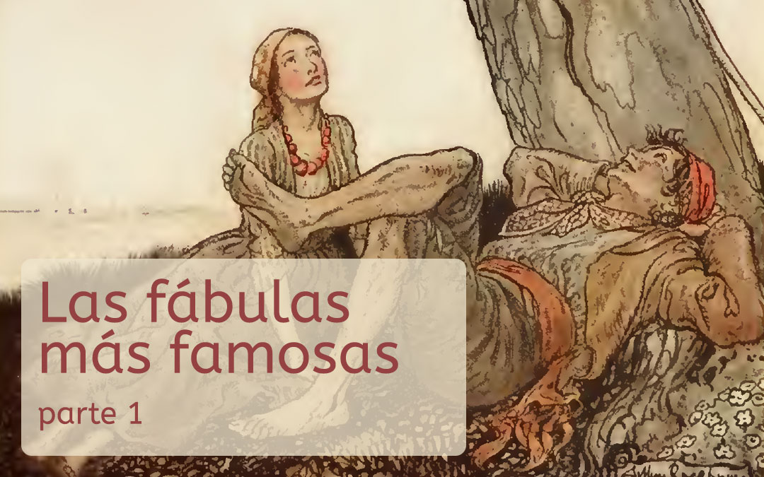 Las fábulas más famosas – parte 1